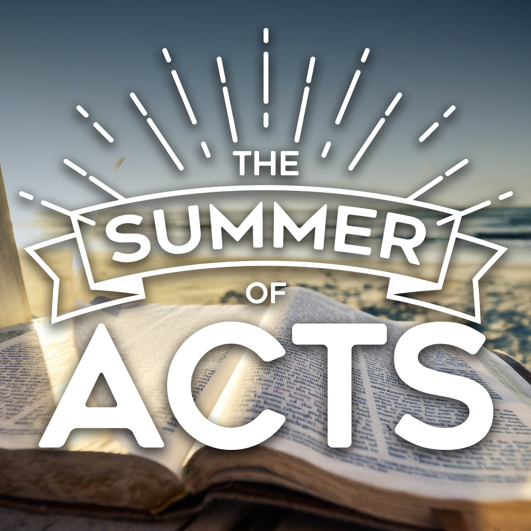 The Summer of Acts