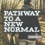 Pathway to a New Normal