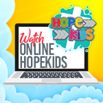 Watch online HopeKids