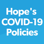 Hope's COVID Policies