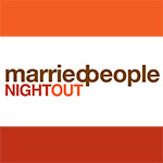 MarriedPeople Night Out
